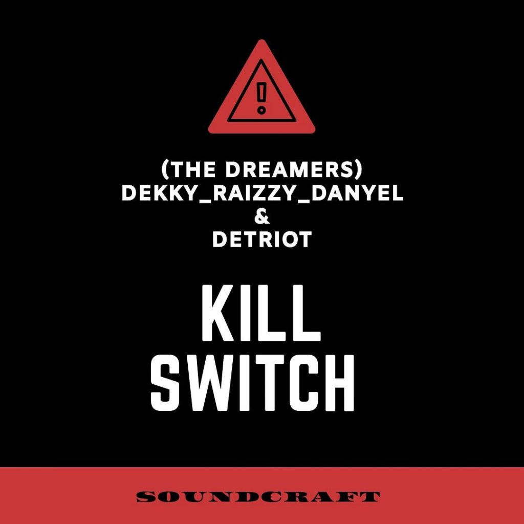 Kill switch The Dreamers mp3 image